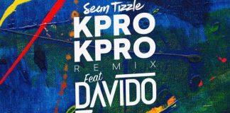 Sean Tizzle Ft. Davido - Kpro Kpro (Remix)