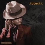 Adomaa – Shit Hurts