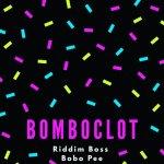 Riddim Boss – Bomboclot (Prod. By Riddim Boss)
