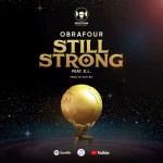 Obrafour Ft E.L – Still Strong (Prod. By Slimbo)