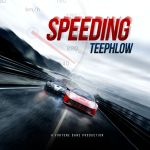 TeePhlow – Speeding (Biibi Ba Cover) (Prod by Fortune Dane)