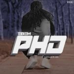 Edem – Pull Him Down (PHD) (Prod by Mr Lekki)