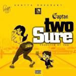 """Captan – """"Two Sure"""" (Prod by Paq)"""