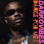 """Darkovibes – """"Dance For Me"""" (Prod by Vacs)"""
