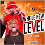 Keeny Ice – Whole New Level Ft Epixode