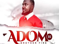 Bruda – Adom Bi ft Bro Sammy