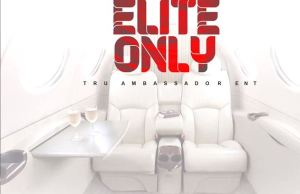 Alkaline – Elite Only (Prod by Tru Ambassador)