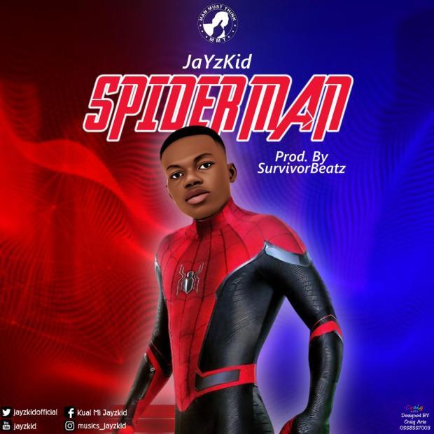JayzKid – Spider Man (Prod by Survivor Beatz)
