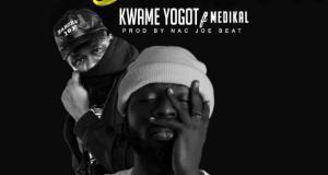 Kwame Yogot – Yee Boli (Remix) ft. Medikal (Prod by NakJoeBeat)