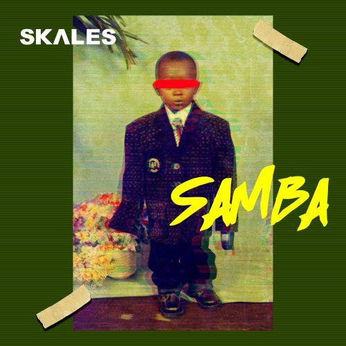 Skales – Samba (Prod by JayPizzle)