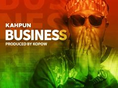 Kahpun – Business (Prod. By Kopow Naade)