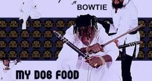 Patapaa – My Dog Food ft. Bowtie (Lil Win x Article Wan Diss)
