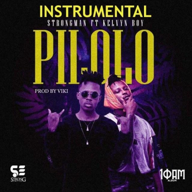 Strongman – Pilolo (Instrumental) ft. KelvynBoy