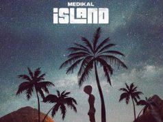 Medikal – Island (Full EP)