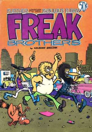 Geek Brothers: front cover of the underground comic FURTHER ADVENTURES OF THE FABULOUS FURRY FREAK BROTHERS.
