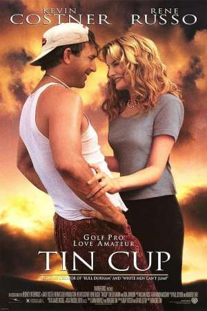 Introduction: poster for the 1996 movie TIN CUP.