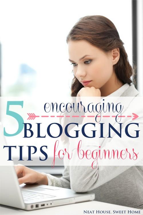 5 Encouraging Blogging Tips for Beginners