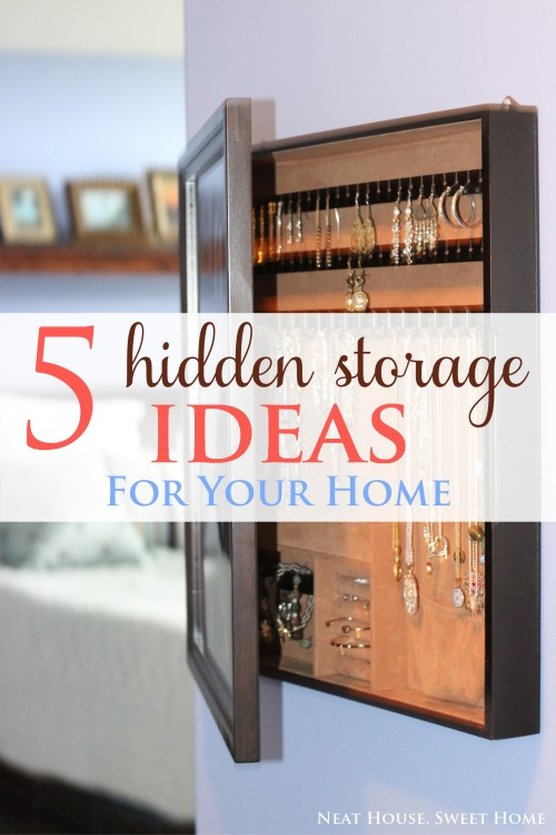 5 Hidden Storage Ideas For Your Home Neat House Sweet Home