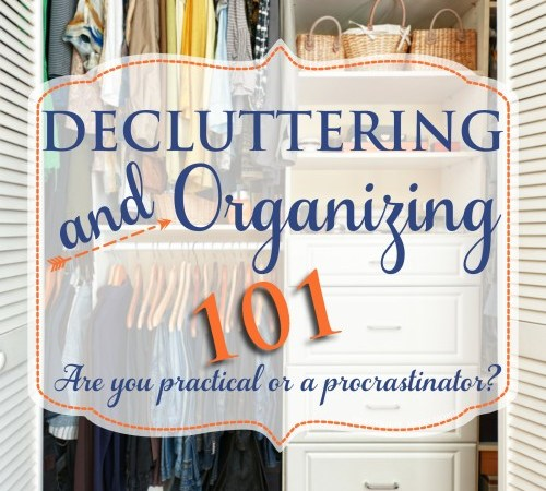 Decluttering and Organizing 101