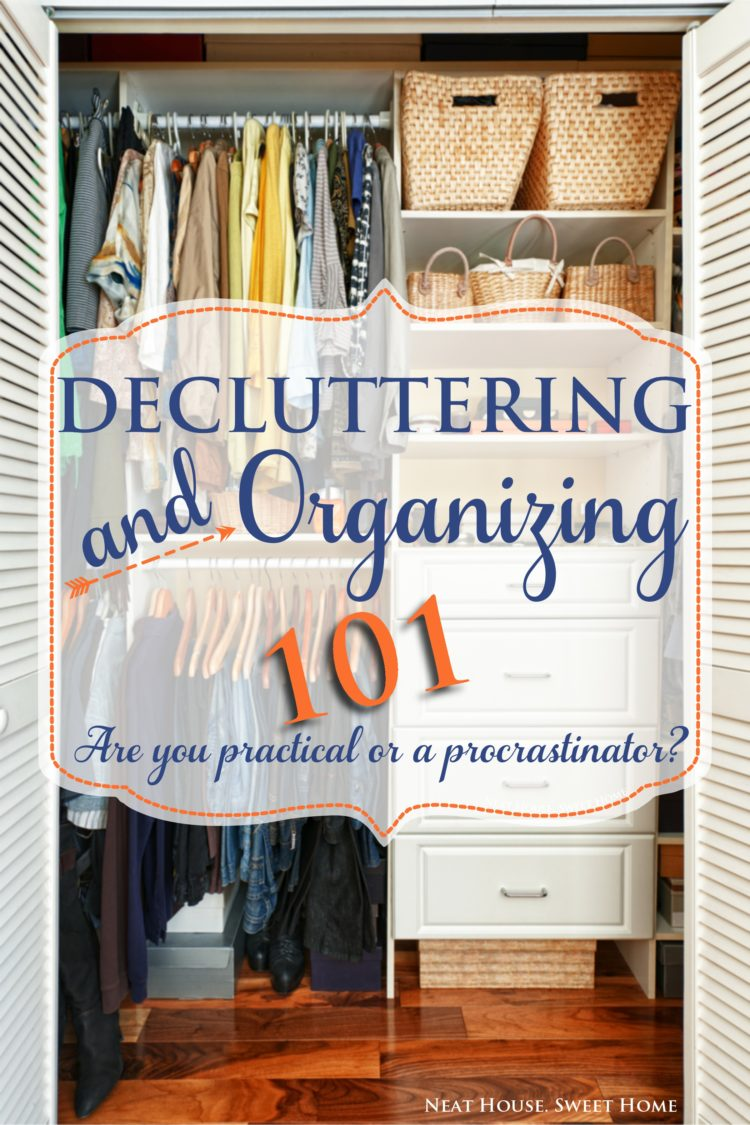 Decluttering and Organizing: Are you practical or a procrastinator?