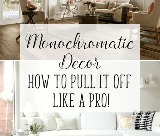 Monochromatic Décor: How to Pull It Off Like a Pro