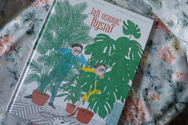 zdjęcie książki dla dzieci - Jak oswoić Rysia