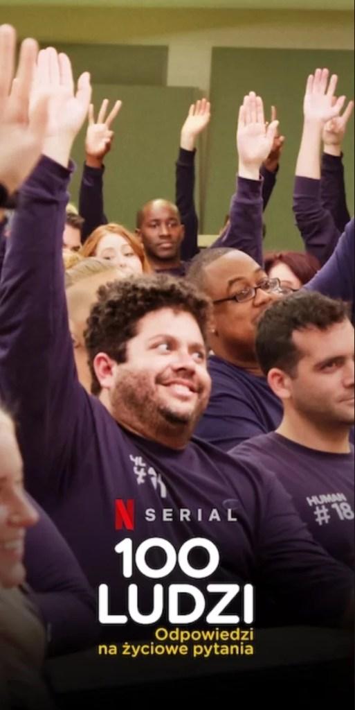 serial dokumentalny Netflixa - 100 ludzi