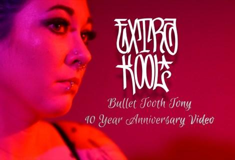 Extra Kool – Bullet Tooth Tony