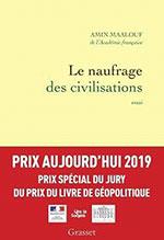 Amin Maalouf, Le naufrage des civilisations (Grasset 2019), 331 blz.