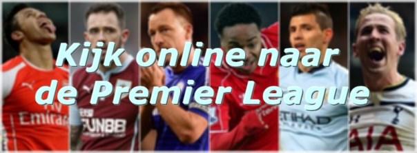 Kijk online naar de Premier League