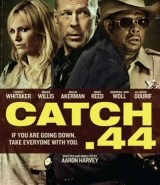 Catch .44 DVD