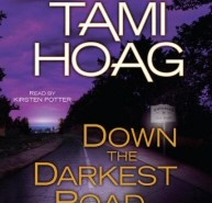 Tami Hoag: Down the Darkest Road Audiobook