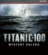 Titanic at 100: Mystery Solved DVD