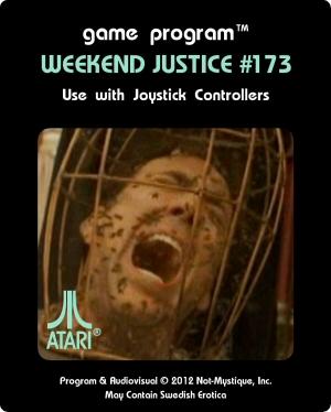 Weekend Justice 173