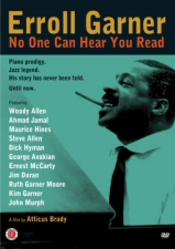 Erroll Garner: No One Can Hear You Read DVD