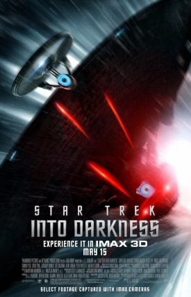Star Trek Into Darkness IMAX 3D Poster