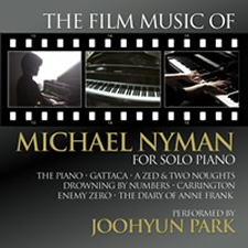 Film Music of Michael Nyman for Solo Piano: Performed by Joohyun Park CD