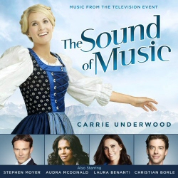 Sound of Music with Carrie Underwood soundtrack