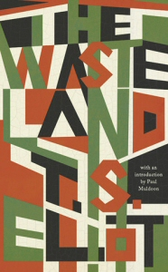 T.S. Eliot Waste Land hardcover reissue of first edition