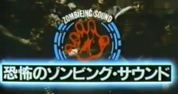 Zombieing Sound!