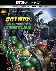 Batman vs. Teenage Mutant Ninja Turtles 4K