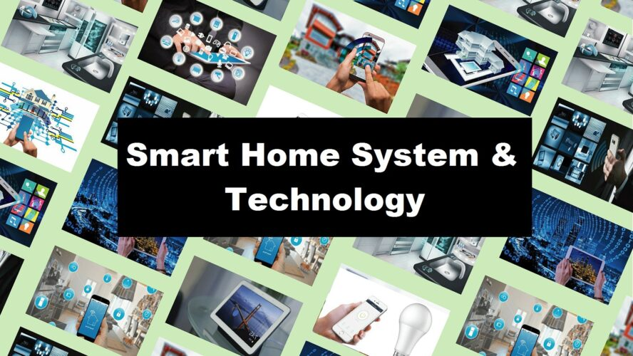 Smart Home System & Technology (Intro & Benefit), home automation systems, smart home system, smart home tech, smart home technology