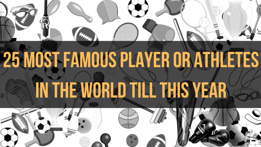 Most Famous Athletes in the World, Famous players, famous athletes, athletes in the world, most famous athletes, worlds famous athletes, worlds famous players