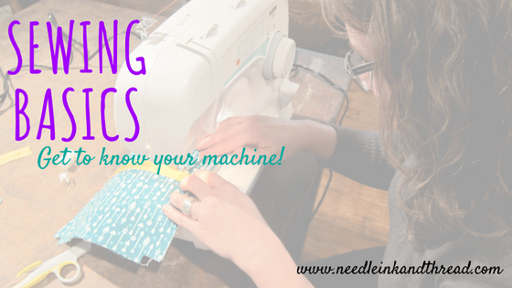 Get to Know Your Machine - Learn the Basics @ Needle, Ink and Thread   Beavercreek   Ohio   United States