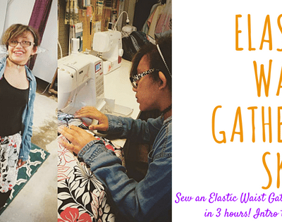Sew An Elastic Waist Gathered Skirt! Intro to Garment Making