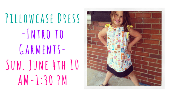 Pillowcase Dress Workshop – Intro to Garments @ Needle, Ink and Thread | Beavercreek | Ohio | United States