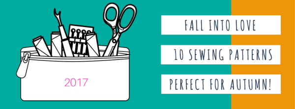 fall into love 10 sewing patterns perfect for fall 2017