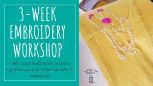 Basic Embroidery Workshop