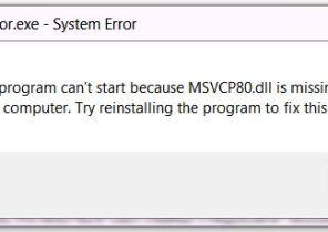 Tricks to fix msvcr80.dll is missing Error