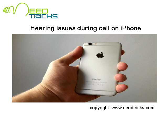Hearing issues during call on iPhone